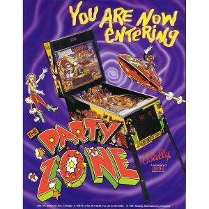 The Party Zone Pinball Machine Flyer
